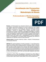 PROFISSIONALIZAÇÃO DAS CAMPANHAS ELEITORAIS; METODOLOGIA DE ESTUDO