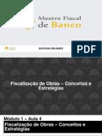 4 - Fiscalização de obras - Conceitos e Estratégias