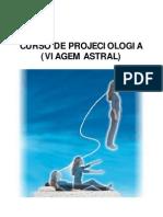 Curso De Projeciologia - Viagem Astral [A6]