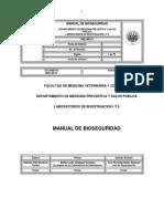 ELABORACIÓN DE LOS MANUALES DE BIOSEGURIDAD Y DE BUENAS PRÁCTICAS PARA LOS LABORATORIOS DE INVESTIGACIÓN DEL DEPARTAMENTO DE MEDICINA PREVENTIVA Y SALUD PÚBLICA DE LA FMVZ, UNAM. Manual de Bioseguridad