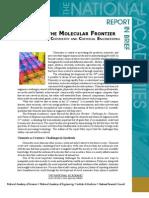 Beyond the Molecular Frontier, Report in Brief