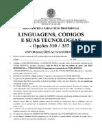Prova de LINGUAGENS CODIGOS E SUAS TECNOLOGIAS Opcoes 310 e 337