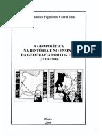 A GEOPOLÍTICA NA HISTÓRIA E NO ENSINO DA GEOGRAFIA PORTUGUESA (1910-1960)
