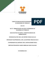 CURSO DE ESPECIALIZAÇÃO EM ENGENHARIA DE SEGURANÇA DO TRABALHO AULA 05 M1 D3 - ADMINISTRAÇÃO APLICADA À ENGENHARIA DE SEGURANÇA DO TRABALHO