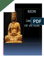 BUDISMO - Como vivir con uno mismo -