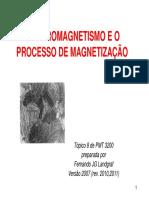 Ferromagnetismo e o Processo de Magnetização