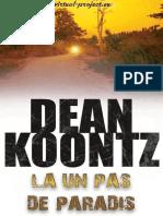 Dean R. Koontz - La un pas de paradis (v.1.0).epub