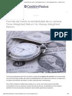 Formas de medir la rentabilidad de tu cartera_ Time-Weighted Return Vs. Money-Weighted Return - Gestión Pasiva.pdf