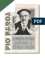 Comunistas, Judios y Demas Ralea - Baroja Pio