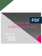 Jetblue Airways Corporation-2005