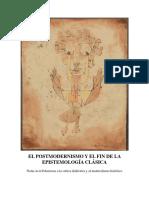 Espinosa Molina Ezequiel - El Posmodernismo Y El Fin De La Epistemologia Clasica.pdf