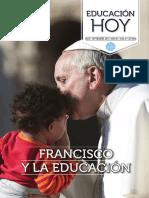 Revista Educación Hoy 195 - Francisco y la Educación