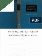 ALBERT EHRHARD y WILHELM NEUSS, HISTORIA DE LA IGLESIA. Tomo I LA IGLESIA PRIMITIVA.pdf