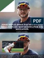 Leopoldo Lares Sultán - Josh Donaldson pactó con los Mellizos de Minnesota por $92 millones