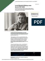 Polémica na escolha de Elizabeth Bishop como autora homenageada da FLIP 2020 _ Livros _ PÚBLICO