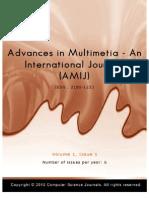 Advances in Multimedia - An International Journal (AMIJ) Volume (1) Issue (1)