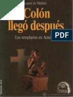 De Mahieu Jacques - Colón Llegó Después Los Templarios en América