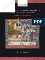 Love and Death in Medieval French and Occitan Courtly Literature Martyrs to Love by Simon Gaunt (z-lib.org).pdf