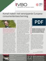 Komaf maken met versnipperde Europese consumentenbescherming, Infor VBO 40, 9 december 2010