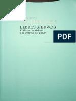 Gustavo Zagrebelsky - LIBRES SIERVOS - El Gran Inquisidor y el enigma del poder