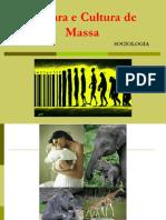 Cultura e Cultura de Massa.ppt