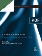 Chinese Middle Classes- Taiwan, Hong Kong, Macao, and China - Hsin-Huang Michael Hsiao