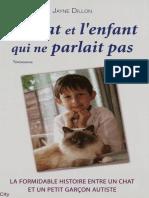 Jayne Dillon - Le chat et l'enfant qui ne parle pas