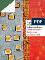 Jurisprudencia Latinoamericana sobre Crímenes del Derecho Internacional