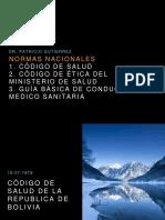 NORMAS BOLIVIANAS RELACIONADAS A BIOETICA EN SALUD