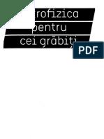 Astrofizica pentru cei grabiti.pdf