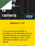 Yo soy Rahab la ramera - Heb. 11.31