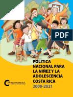 Política Nacional para la niñez y la adolescencia 2009-2021