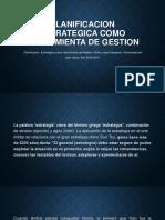 PLANIFICACION ESTRATEGICA COMO HERRAMIENTA DE GESTION (1).pptx
