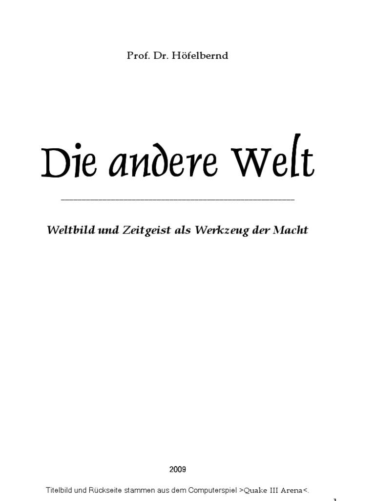 Hoefelbernd Prof Dr Die Andere Welt 2009 600 S Text
