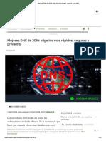 Mejores DNS de 2019_ elige los más rápidos, seguros y privados