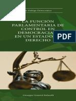 Giuseppe Graterol Stefanelli - La función parlamentaria de control en democracia y en un Estado de Derecho.pdf
