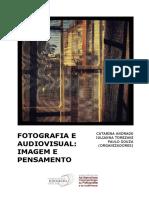 Fotografia e Audiovisual - Imagem e Pensamento