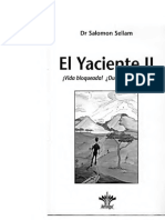 Dr Salomón Sellam. El Yaciente II. Vida bloqueada! Duelo bloqueado-