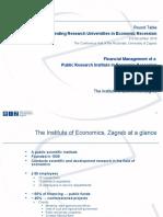 "Sandra Svaljek, Director General, Institute of Economics, Croatia, ""Financial Management of a Public Research Institute in Economic Recession"""