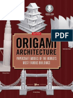 Origami Architecture_ Papercraft Models of the World's Most Famous Buildings_ Origami Book with 16 Projects & Instructional DVD ( PDFDrive.com ).pdf