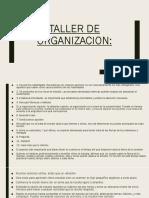 Taller de organizacion