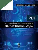 A EXPANSÃO DA CRIMINALIDADE NO CIBERESPAÇO - JOSEFA CRISTINA KUNRATH.pdf