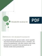 Sintaxe Do Português I Gramaticalização Slide