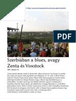Voxstock Festival 2007 - Szerbiában a blues, avagy Zenta és Voxstock
