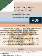 PENDEKATAN TEACHING AND LEARNING (CTL)