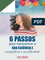 6 passos para reecontrar a sua essencia e ressignificar a sua felicidade_final