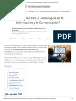 ¿Qué son las Tics o Tecnologías de la Información y la Comunicación_