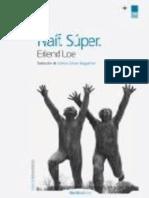 Loe Erlend - Naif Super