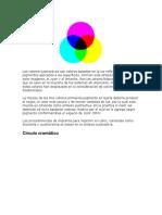 Los colores sustractivos son colores basados en la luz reflejada de los pigmentos aplicados a las superficies
