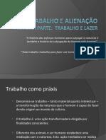 TRABALHO_E_ALIENAÇÃO_versão_ampliada_-antropologia_2014